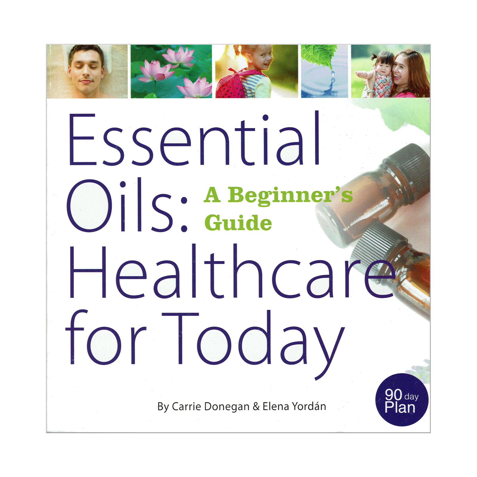 Essential Oils Healthcare for Today A Beginner's Guide ...