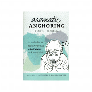 Aromatic Anchoring for children booklet