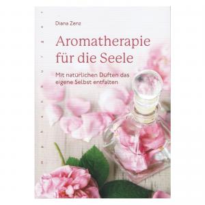 Aromatherapie fur die seele