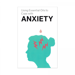 Using Essential Oils to Cope with Anxiety EN FRont