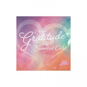 Living in Gratitude using essential oils