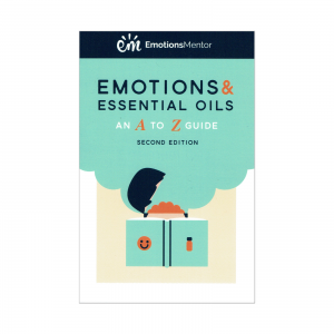 Emotions & Essential oils- an A to Z guide EN 2the edition